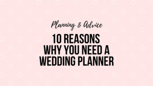10 Reasons why you need a wedding planner (3)