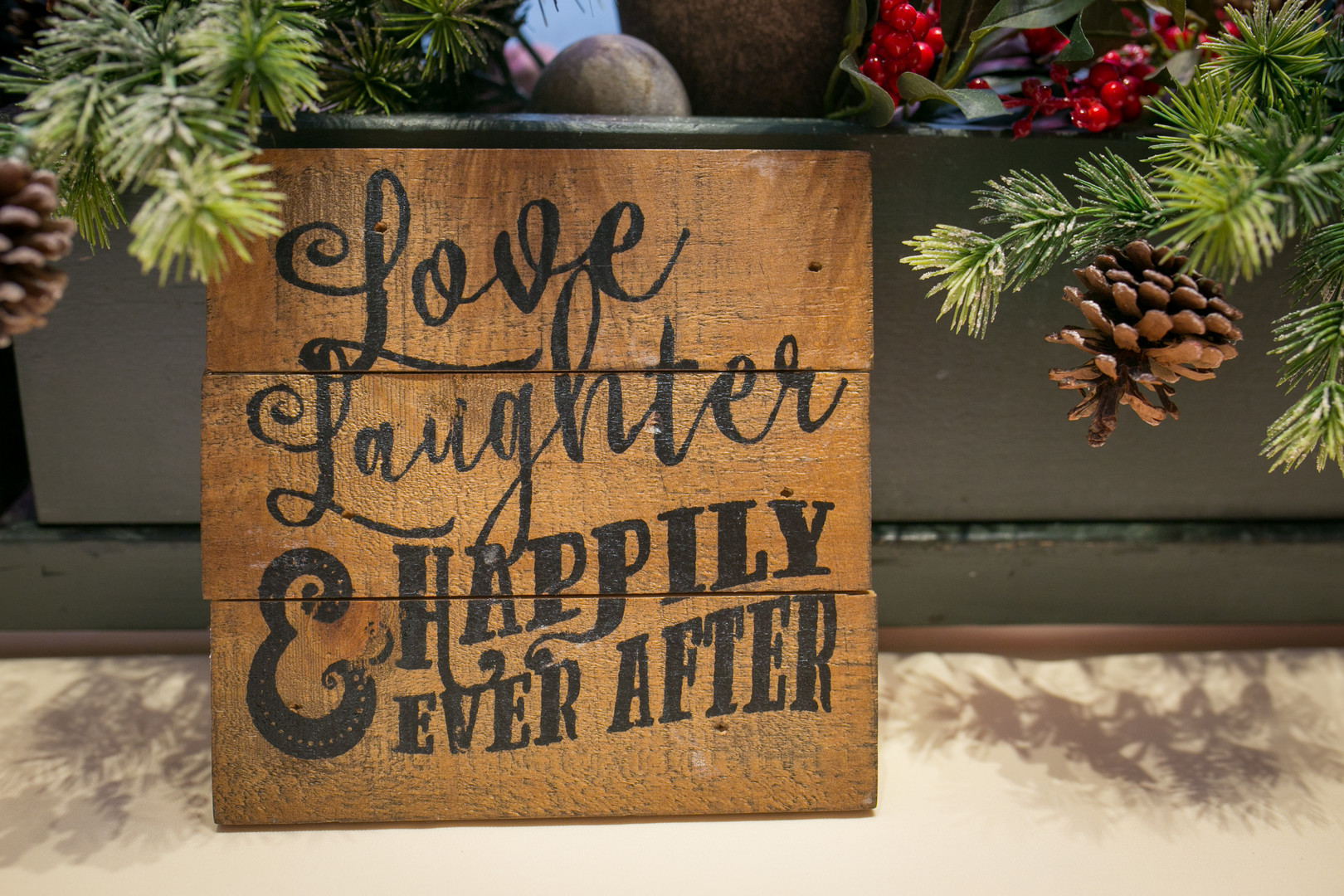 love laughter and happily ever after sign Christmas Wedding Ideas In December