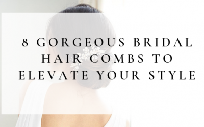 Take Your Bridal Hairstyle To The Next Level With These 8 Gorgeous Hair Combs
