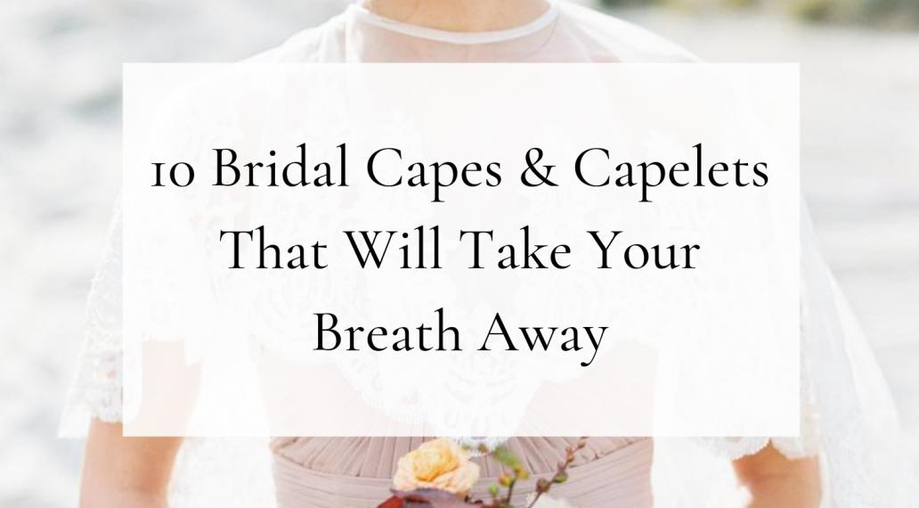 bridal capes and capelets