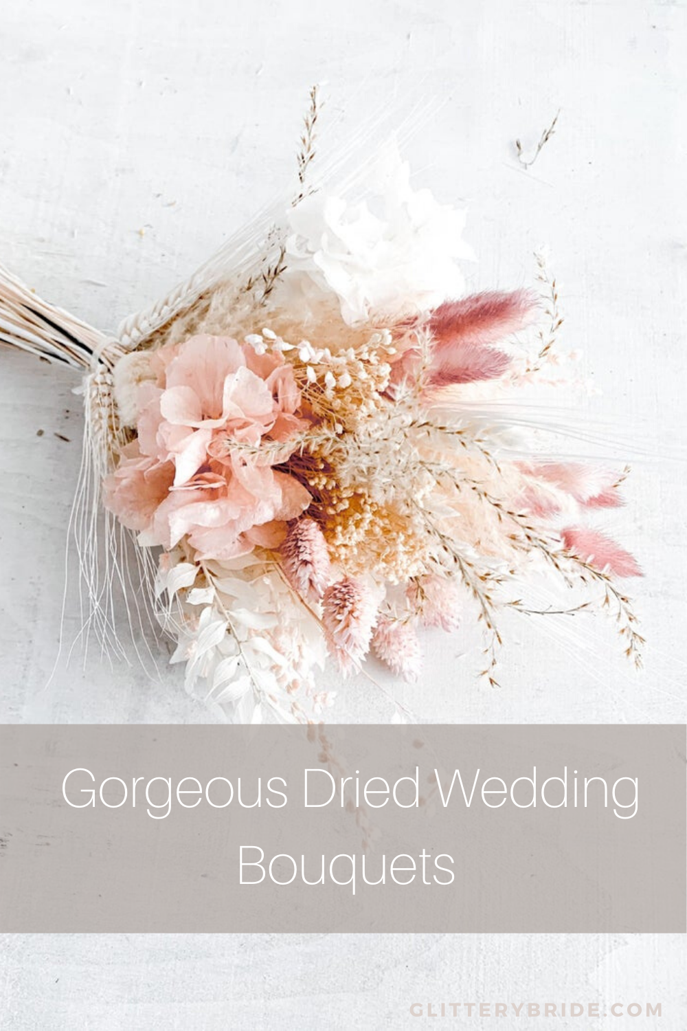 Dried Wedding Bouquets We Love Glittery Bride
